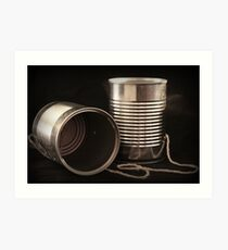 There's a phosflorescent secret in the string between the cans... Art Print