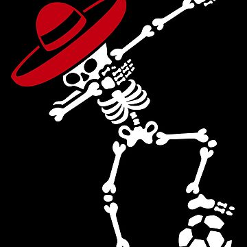 Floss like a boss flossing Mexico skeleton soccer Floss dance by LaundryFactory
