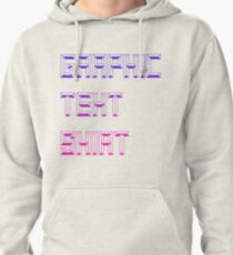 graphic text shirt Pullover Hoodie
