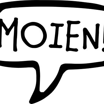 MOIEN! Luxembourgish Greeting, Hello, Hi, Luxembourg by Celticana