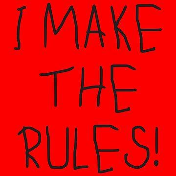 I make the rules! - I make the rules! by MMchen