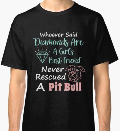 Rescued A Pit Bull Tshirt Classic T-Shirt