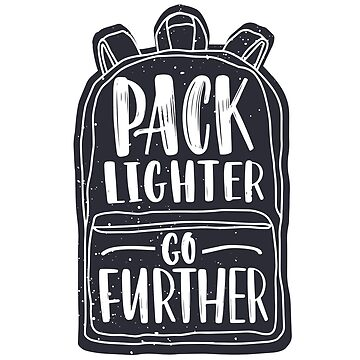 Pack Lighter Go Further - Camping by made-for-you