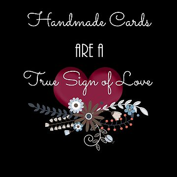 Handmade cards are a true sign of love by Keyma