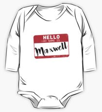 Hello My Name Is Maxwell Name Tag One Piece - Long Sleeve