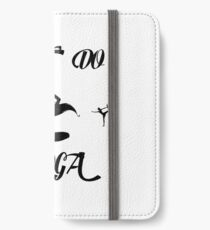 just do yoga iPhone Wallet/Case/Skin