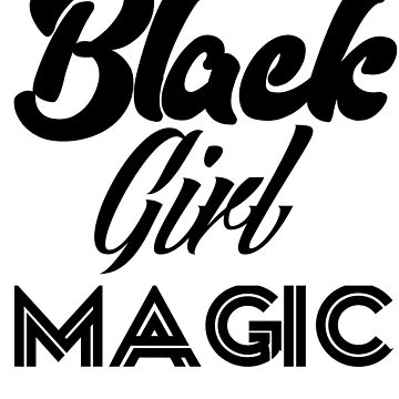 Black girl magic by Antione235