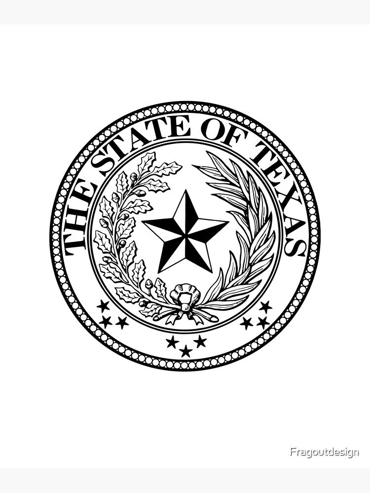 Star Of Texas >> State Of Texas Official Seal Lone Star State Ghost Design Poster
