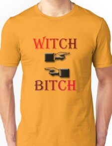 Witch / Bitch T-Shirt