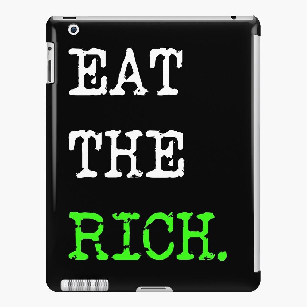 Comer los ricos | Resistir a los multimillonarios y la oligarquía global Funda y vinilo para iPad