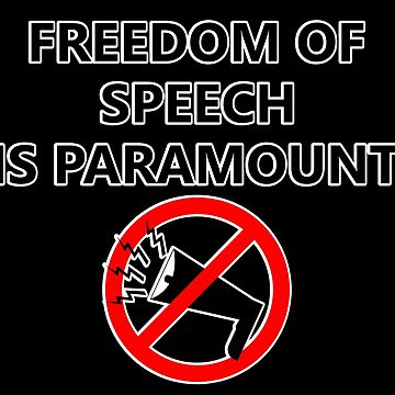 Freedom Of Speech Is Paramount (Outlined) by RebarForOwt