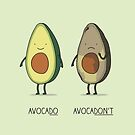 Eat avocado right!  by Milkyprint