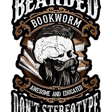 Bearded Bookworm. Beard Lover Funny. by KsuAnn