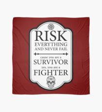 Risk everything Scarf