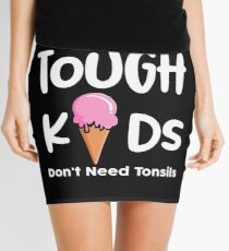 Funny Tonsil Out Ice Cream shirt for Surgery Survivors Mini Skirt