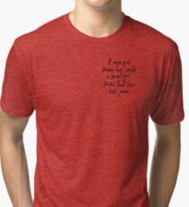 Inspirational Quotes  Tri-blend T-Shirt