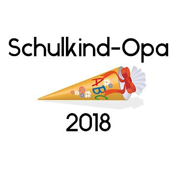 Schoolchild Grandpa 2018 by Palme-Solutions