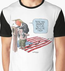 Those Who Dishonor the Flag Should Be Fired Graphic T-Shirt