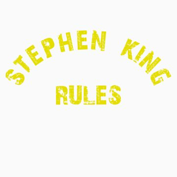 Stephen King Rules by gregoryvg30de