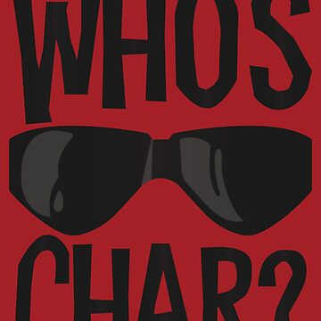 Who's Char? by lazerwolfx