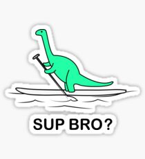 Sup Bro Brontosaurier beim Stand Up Paddeln  Sticker