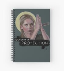 Our Lady of Protection | Buffy Summers | Buffy the Vampire Slayer Spiral Notebook