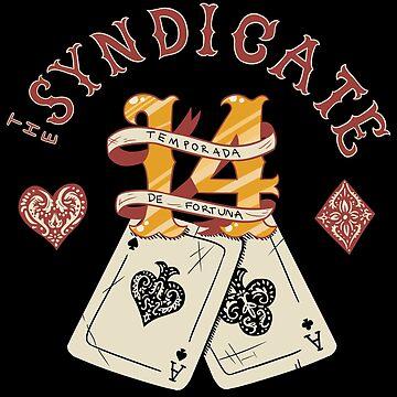 The Syndicate - Temporada de Fortuna by lightningmoth