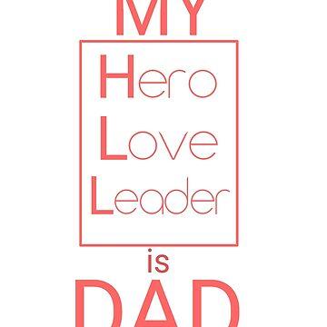 My hero love leader is dad red by Ts-shoop