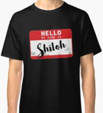 Hello My Name Is Shiloh Name Tag Classic T-Shirt