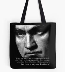 There is only one Beethoven! Tote Bag