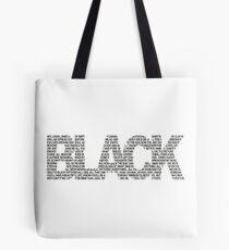 B L A C K Tote Bag