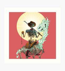 The Bone Ranger's Comin' Art Print