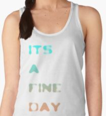 it's a fine day Women's Tank Top
