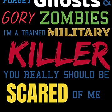Military Veteran Halloween Shirt Ghosts & Zombies Gift Tee by thehadgaddad