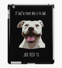 Meet a Pit iPad Case/Skin