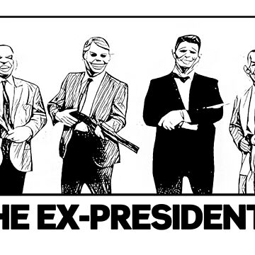 The Ex-Presidents by metropol