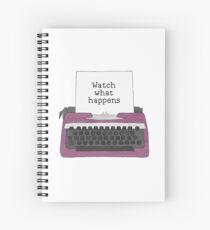Watch What Happens Spiral Notebook