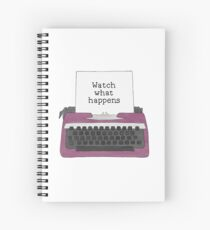 Watch What Happens Spiral Notebook