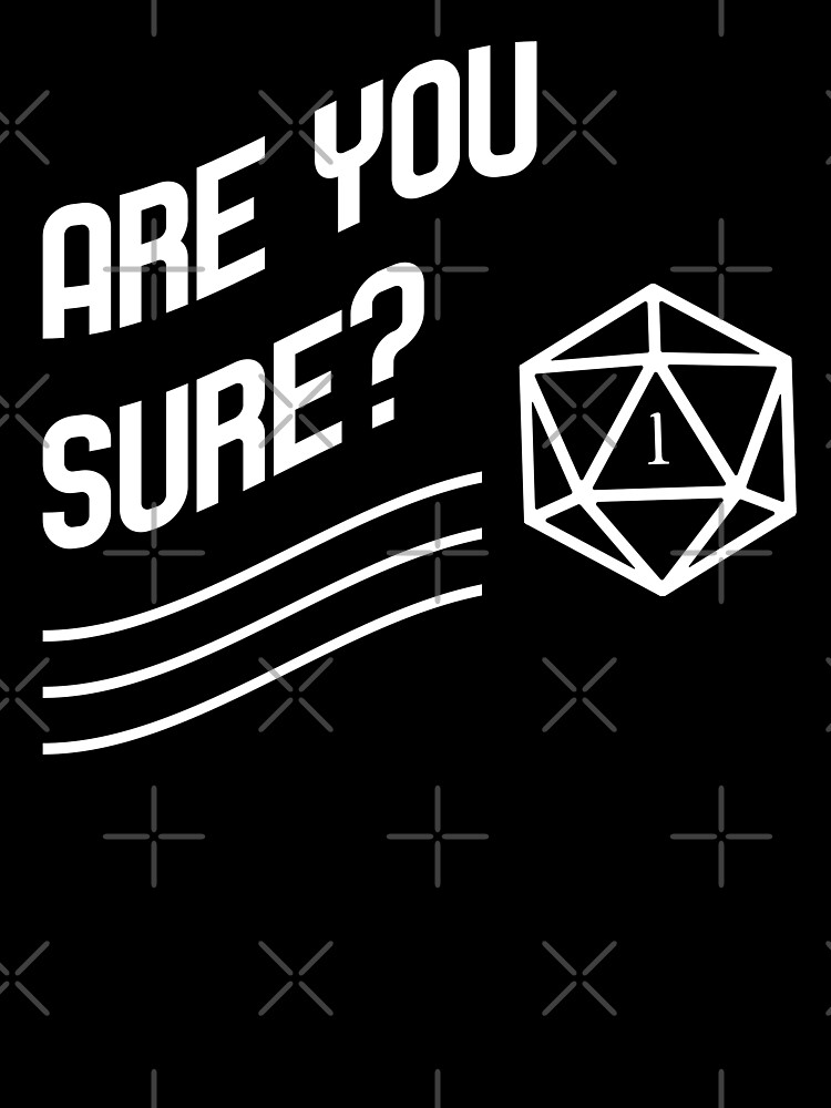 Are You Sure Dm Lines Game Master Quotes Tabletop Rpg Gaming Kids T Shirt