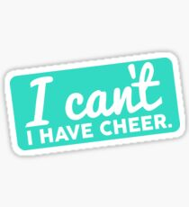 I can't. I have cheer.  Sticker