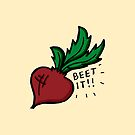 Beet It! by rarlyann