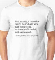 10 Dinge die ich an dir hasse Slim Fit T-Shirt