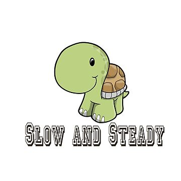 Slow and Steady Happy Tortoise by Eggtooth