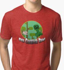 Run Creeper Run! Tri-blend T-Shirt