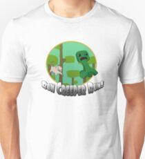Run Creeper Run! T-Shirt