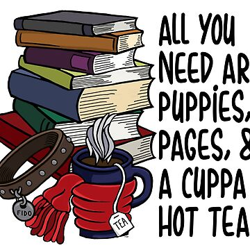 Puppies, Pages and Hot Tea by Pembertea