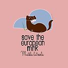 «Save the european Mink » de belettelepink