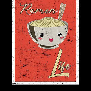 Ramen Life Japanese Noodles Lover Vintage Retro Style by Basti09