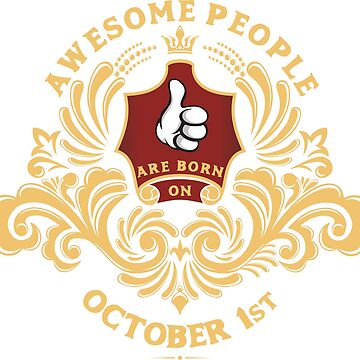 Awesome People are born on October 1st by ArtBoxDTS