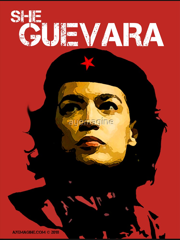 She Guevara by ayemagine